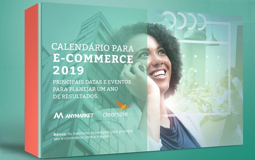Calendário traz dicas para as datas mais relevantes do e-commerce para 2019
