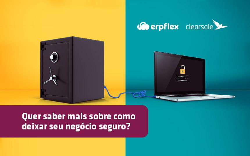 ClearSale e ERPflex: Segurança da informação para PMEs