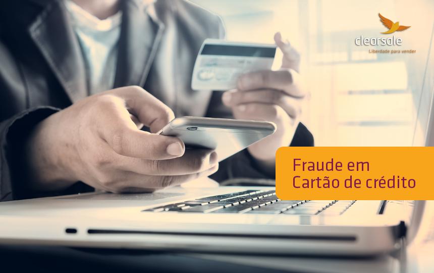 Os 6 momentos mais marcantes para o consumidor na fraude em cartões de crédito